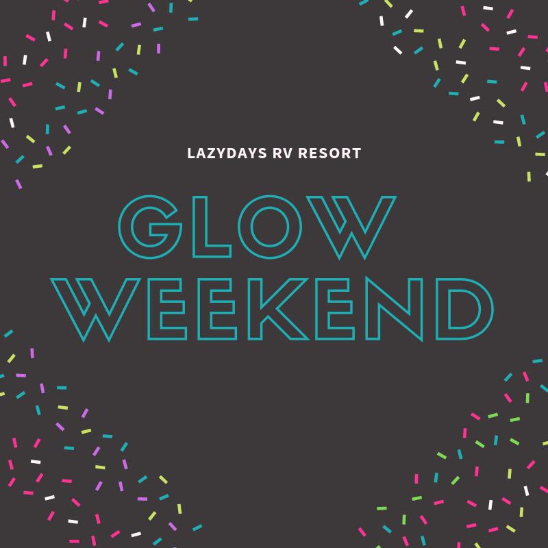 Glow weekend!