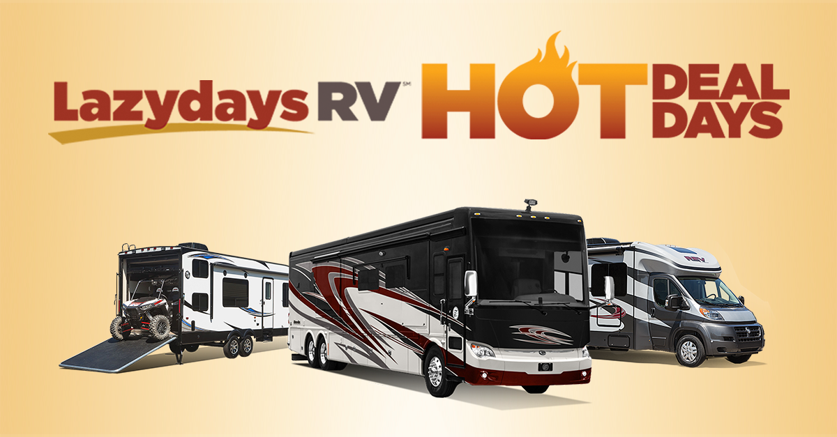 Lazydays RV Hot Deals Days are going on all June long!