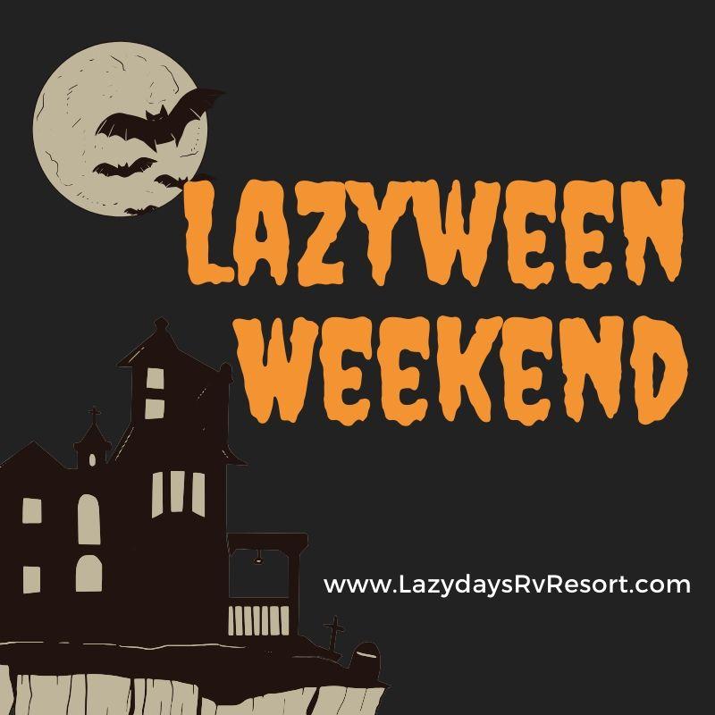 Lazyween Weekend